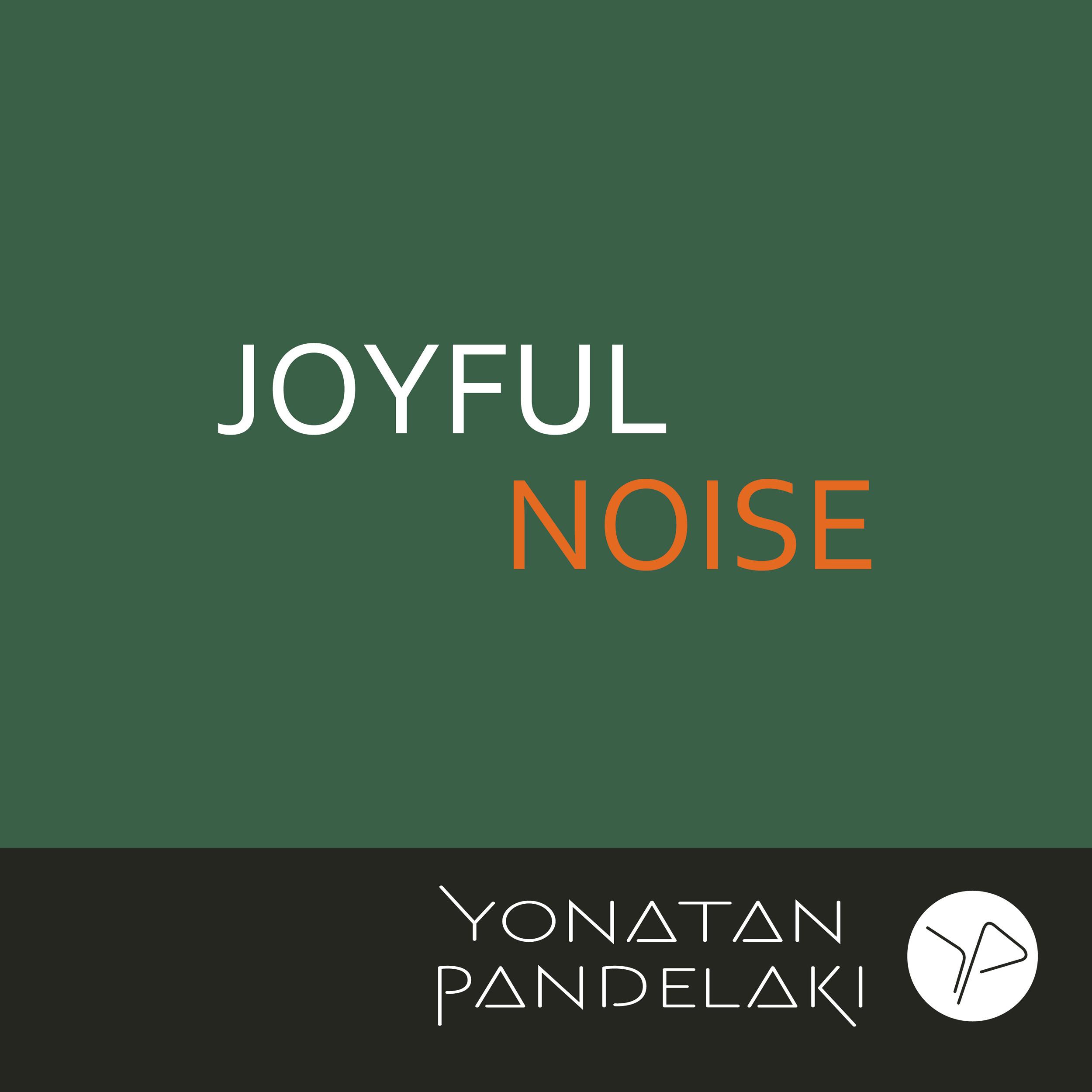 Joyful Noise EP